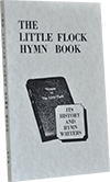 The Little Flock Hymn Book: Its History and Hymn Writers by Adrian Roach