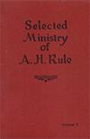 Selected Ministry of A.H. Rule by Alexander Hume Rule