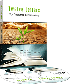 Twelve Letters to Young Believers by Edward B. Dennett