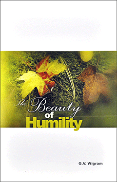 The Beauty of Humility: Philippians 3 by George Vicesimus Wigram