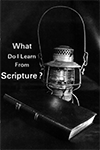 What Do I Learn From Scripture? by John Nelson Darby