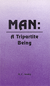 Man: A Tripartite Being by Herbert Chisholm Anstey