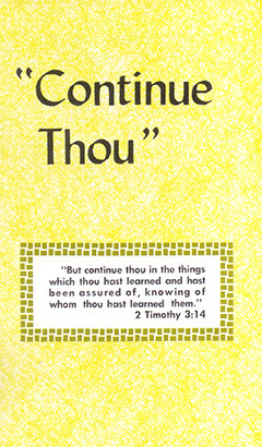 Continue Thou: A Letter of J.N.D. With Remarks on Receiving