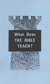 What Does the Bible Teach? by Ron D. Mahers