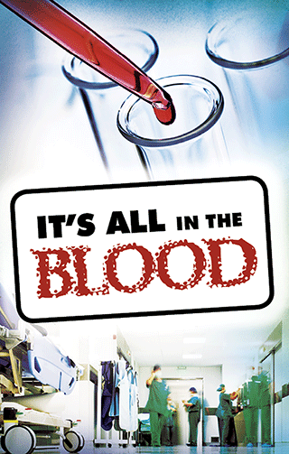 It's All in the Blood