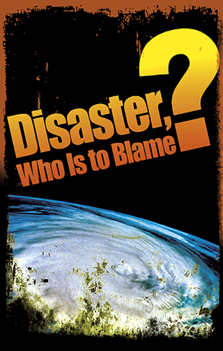 Disaster: Who Is to Blame?