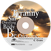 How Can the Tyranny of Sin Dwelling in the Body Be Overcome? Practical Deliverance, Romans 5-8 by C. Crain