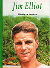 Spanish Jim Elliot: Misión en La Selva by Sue Shaw