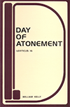 The Day of Atonement: Leviticus 16 by William Kelly
