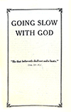 Going Slow With God by George Douglas Watson