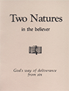 The Two Natures in the Believer by Gordon Henry Hayhoe