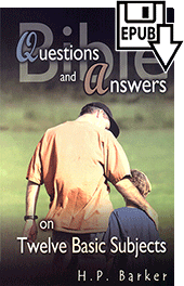 Bible Questions and Answers: On Twelve Basic Subjects by Harold Primrose Barker