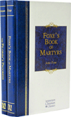 The Christian Home Library Set: Foxe's Book of Martyrs and The Pilgrim's Progress by John Bunyan & John Foxe