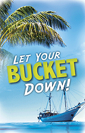 Let Your Bucket Down!