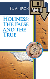 Holiness: The False and the True by Henry Allan Ironside