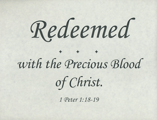 "Small Frameable 11"" x 8.5"" Redeemed Calligraphy Text: Redeemed . . . with the Precious Blood of Christ. 1 Peter 1:18-19 by ShareWord Wall Witness, King James Version"
