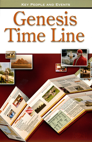 Genesis Time Line: Creation, the Fall, Abraham, Isaac, Jacob, and Joseph by Rose Publishing
