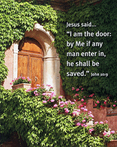 "10"" x 8"" Small Frameable Poster Text Card: (Arched Doorway) Jesus said, ""I am the door . . . . John 10:9 (complete) by IBH"