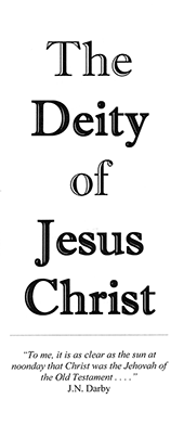 The Deity of Jesus Christ by John Nelson Darby