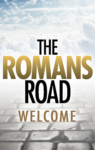 The Romans Road: Welcome