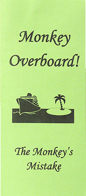 Monkey Overboard!: The Monkey's Mistake by John A. Kaiser