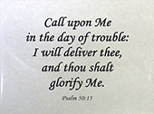 "Small Frameable 11"" x 8.5"" Daily Deliverance Calligraphy Text: Call upon Me in the day of trouble: I will deliver thee and thou shalt glorify Me. Psalm 50:15 by ShareWord Wall Witness, King James Version"