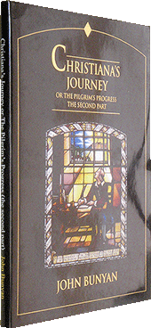 Christiana's Journey: The Pilgrim's Progress, Part 2 by John Bunyan