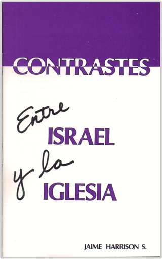 Contrastes Entre Israel y La Iglesia by James Harrison Smith