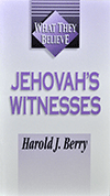 Jehovah's Witnesses by Harold J. Berry