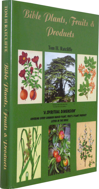 Bible Plants, Fruits and Products by T.H. Ratcliffe