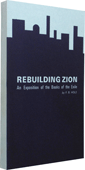 Rebuilding Zion: An Exposition of the Books of the Exile by Frank Binford Hole