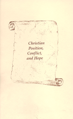 Christian Position, Conflict, and Hope