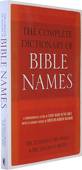 The Complete Dictionary of Bible Names by J. Cornwall & S. Smith