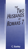 The Two Husbands of Romans 7 by Charles Stanley
