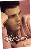 Who Cares? by Daniel R. Macy