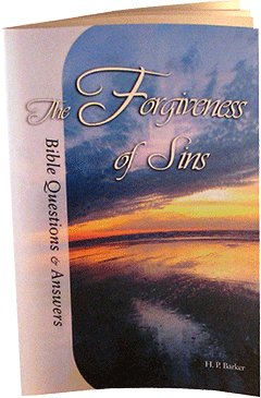 The Forgiveness of Sins: Bible Questions and Answers, Chapter 6 by Harold Primrose Barker